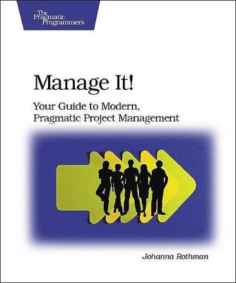 Manage It! by Johanna Rothman