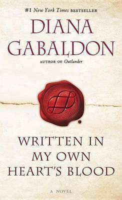 Written in My Own Heart's Blood by Diana Gabaldon