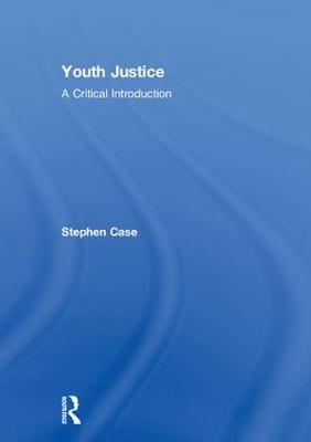 Youth Justice by Stephen Case