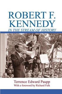 Robert F. Kennedy in the Stream of History book