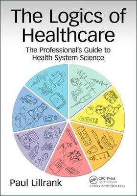 Logics of Healthcare book