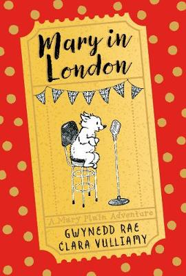 Mary in London by Gwynedd Rae