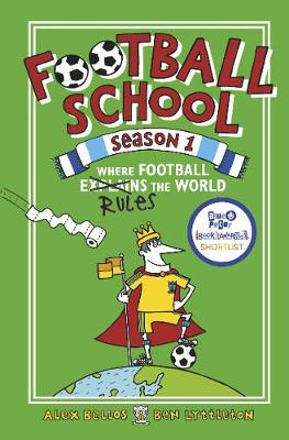 Football School Season 1: Where Football Explains the World book
