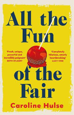 All the Fun of the Fair: A hilarious, brilliantly original coming-of-age story that will capture your heart book