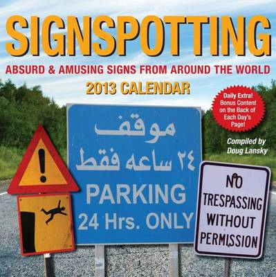 Signspotting Calendar: Absurd & Amusing Signs from Around the World by Doug Lansky