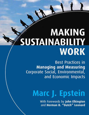 Making Sustainability Work (1 Volume Set) by Marc J. Epstein