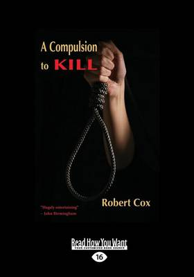 A Compulsion to Kill by Robert Cox