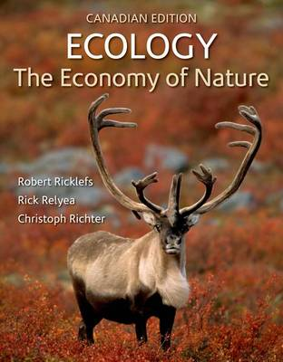 Ecology: The Economy of Nature (Canadian Edition) by Robert E. Ricklefs