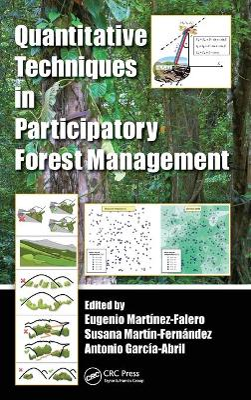 Quantitative Techniques in Participatory Forest Management by Eugenio Martinez-Falero