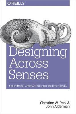 Designing Across Senses by Christine Park