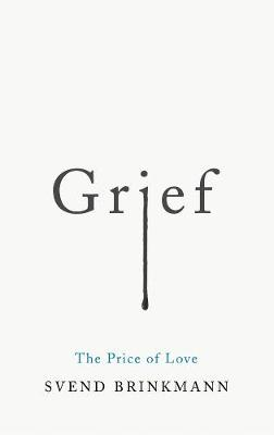 Grief: The Price of Love book