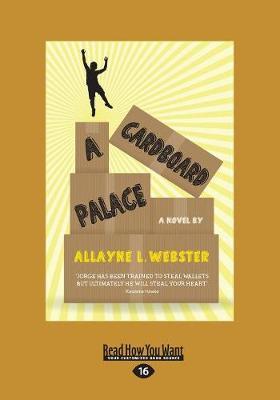 A Cardboard Palace by Allayne L. Webster