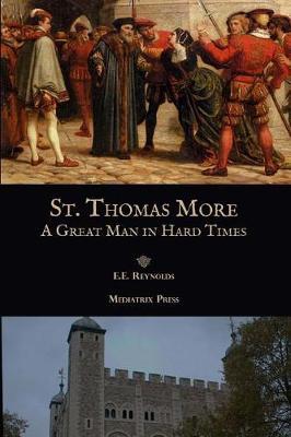 St. Thomas More by E E Reynolds