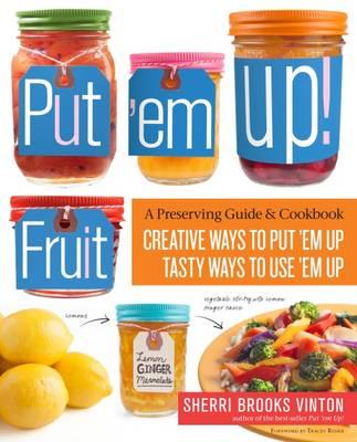 Put 'em Up! Fruit by Sherri Brooks Vinton