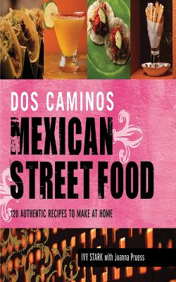 Dos Caminos Mexican Street Food book