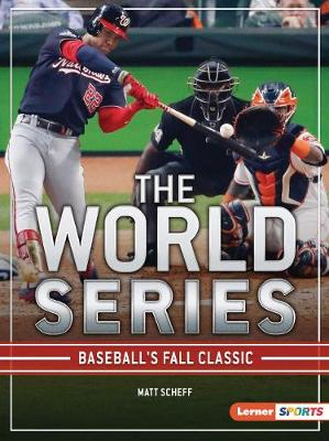 The World Series by Matt Scheff