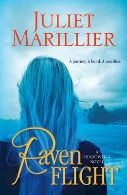 Raven Flight by Juliet Marillier