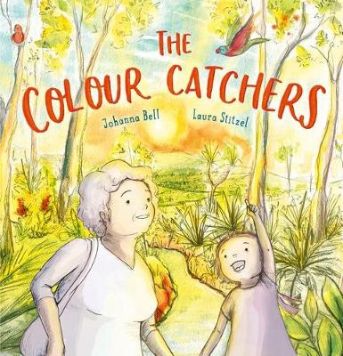 COLOUR CATCHERS by BELL JOHANNA