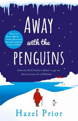 Away with the Penguins: The heartwarming and uplifting Richard & Judy Book Club 2020 pick by Hazel Prior
