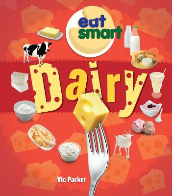 Dairy by Vic Parker