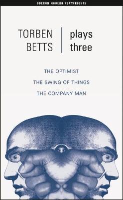 Torben Betts: Plays Three book