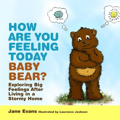 How Are You Feeling Today Baby Bear? book