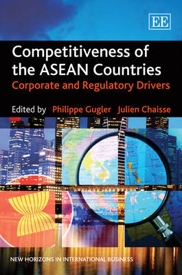 Competitiveness of the ASEAN Countries by Philippe Gugler