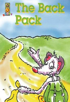 Go Books - Green Level: the Back Pack by Gordon Winch