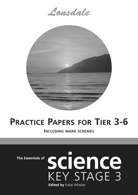 Science Levels 3-6 Practice Papers (inc. Answers) by Paul Wharton