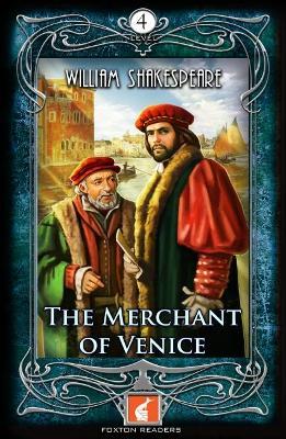 Merchant of Venice - Foxton Readers Level 4 - 1300 Headwords (B1/B2) Graded ELT / ESL / EAL Readers book