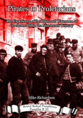 Pirates to Proletarians by Mike Richardson