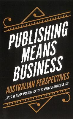 Publishing Means Business by Aaron Mannion