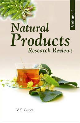 Natural Products: Research Reviews Vol 1 by Dr Vijay Kumar Gupta