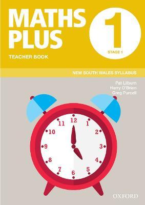 Maths Plus NSW Syllabus Teacher Book 1, 2020 by Pat Lilburn