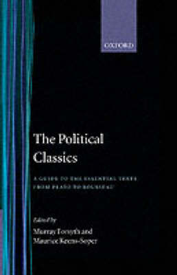 The Political Classics: Hamilton to Mill by Murray Forsyth