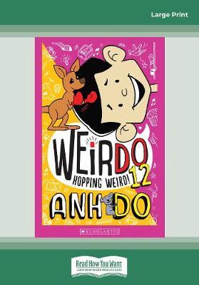 WeirDo #12 Hopping Weird! by Anh Do