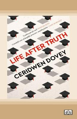 Life After Truth by Ceridwen Dovey
