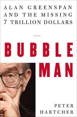 Bubble Man by Peter Hartcher
