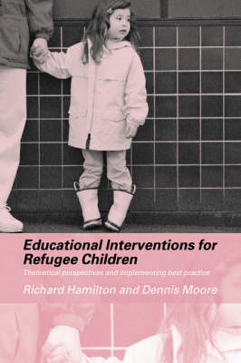 Educational Interventions for Refugee Children book