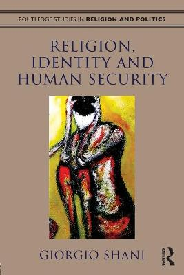 Religion, Identity and Human Security RPD by Giorgio Shani