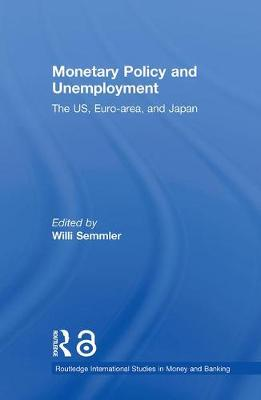 Monetary Policy and Unemployment book