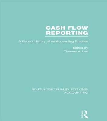 Cash Flow Reporting by Thomas A. Lee