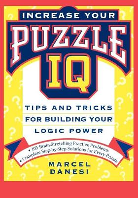 Increase Your Puzzle IQ by Marcel Danesi