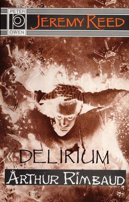 Delirium by Jeremy Reed