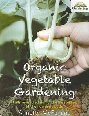 Organic Vegetable Gardening New Edition book