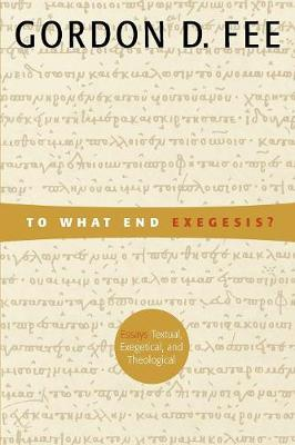To What End Exegesis? book