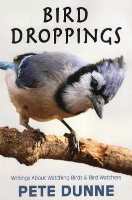 Bird Droppings by Pete Dunne