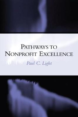 Pathways to Excellence by Paul C. Light