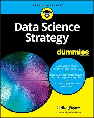 Data Science Strategy For Dummies by Ulrika Jagare
