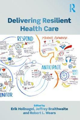 Delivering Resilient Health Care book